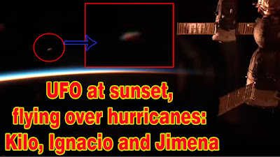 Ovnis cerca de la ISS en el atardecer sobre los huracanes Kilo, Ignacio y Jimena