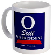 """O"" Still the President Coffee Mugs"