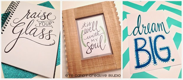 hand lettered art, hand lettering, raise your glass, it is well with my soul, dream BIG
