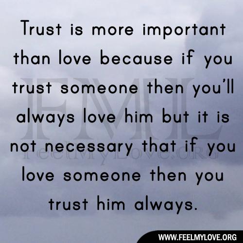 Trust love quotes feel my love