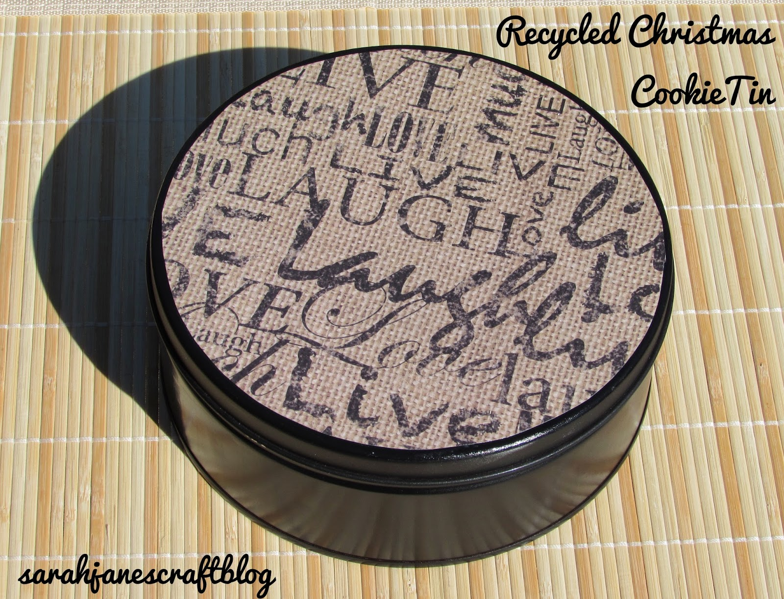 Sarah jane 39 s craft blog recycled christmas cookie tin for Can you recycle cookie tins