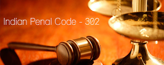 Section 302 in The Indian Penal Code?