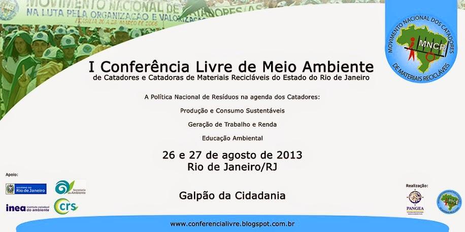 1ª Conferência Estadual Livre dos Catadores de Materiais Recicláveis do Rio de Janeiro