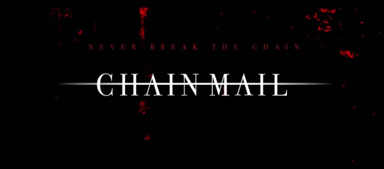 Chain Mail 2015 horror film title card from viva films directed by Adolfo Alix, Jr starring Meg Imperial, Shy Carlos, AJ Muhlach, Rose Van Ginkel, Caleb Santos, Nadine Lustre