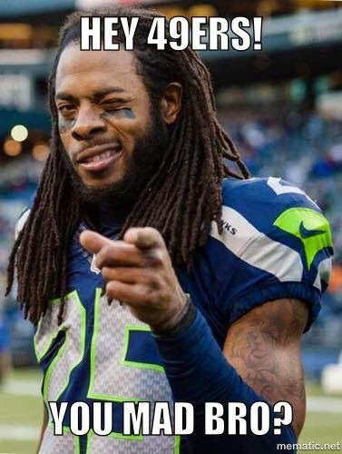 hey%2B49ers!%2Byou%2Bmad%2Bbro 22 meme internet hey 49ers! you mad bro? sherman ninershaters
