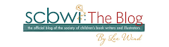 I'm also the Official Blogger For the Society of Children's Books Writers and Illustrators