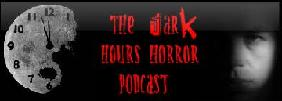 The Dark Hours Horror Podcast