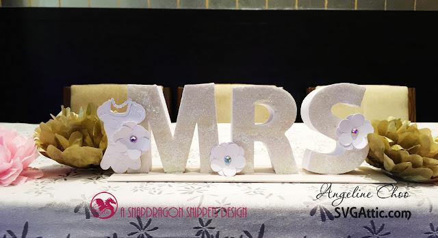 ScrappyScrappy: Mr & Mrs box letters wedding signage #svgattic #scrappyscrappy #wedding #boxletters #mrandmrs
