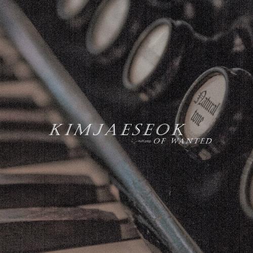 Kim Jae Suk (Wanted) – NaturalTone – EP