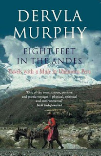 Dervla Murphy, Eight Feet In The Andes