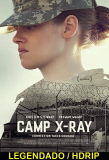 Assistir Camp X-Ray Legendado 2014