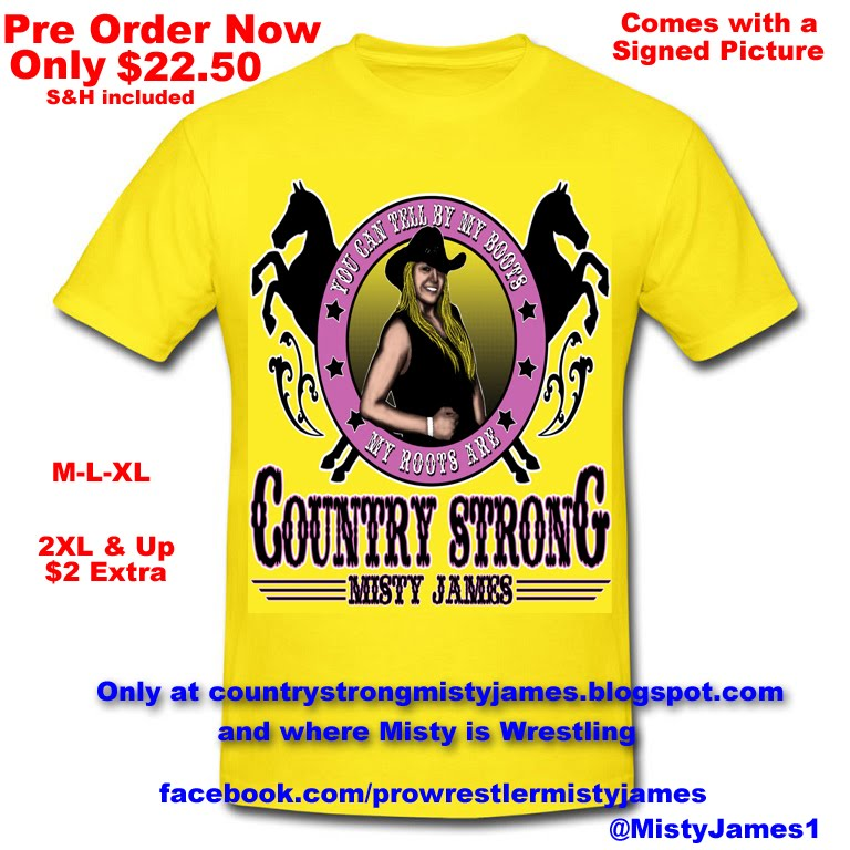 Pre Order Country Strong Misty James T Shirt