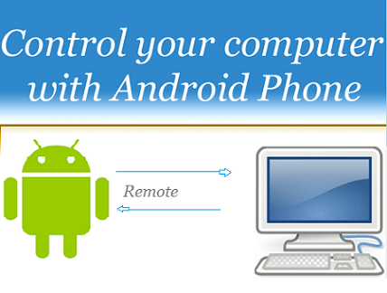 Control your Computer With Android Phone