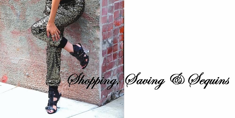 Shopping, Saving & Sequins