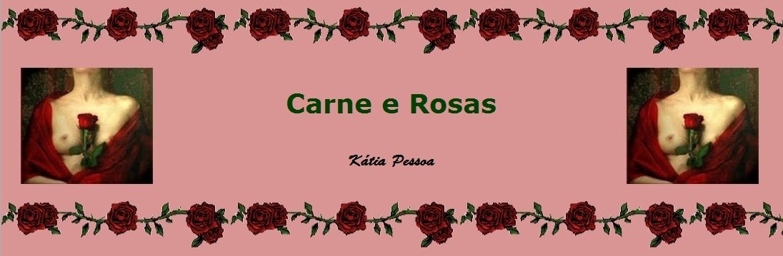 Carne e Rosas