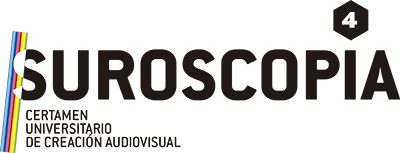 """""""Suroscopia"""" - 4º Certamen Universitario de Creación Audiovisual."""
