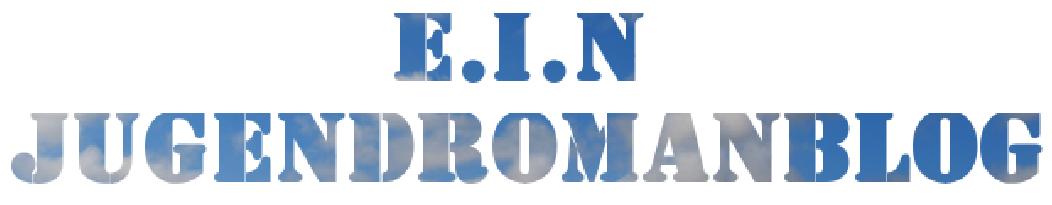 E.I.N Jugendromanblog