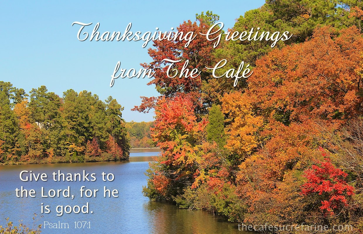 Thanksgiving Greetings The Caf Sucre Farine