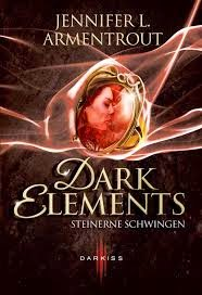 http://www.amazon.de/Dark-Elements-Steinerne-Jennifer-Armentrout/dp/3956490487