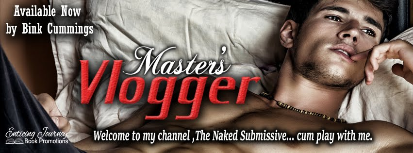Master's Vlogger by Bink Cummings