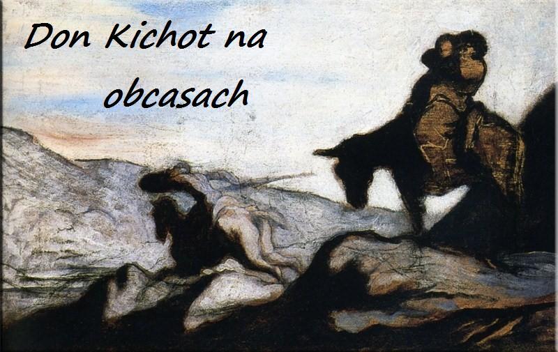 Don Kichot na obcasach