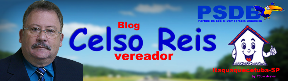 Blog do Vereador Celso Reis