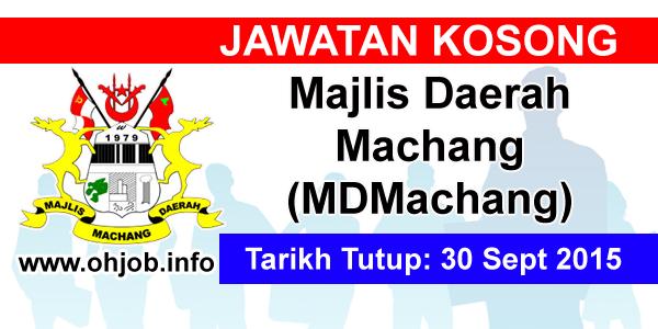 Jawatan Kerja Kosong Majlis Daerah Machang (MDMachang) logo www.ohjob.info september 2015