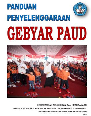 Download Panduan Penyelenggaraan Gebyar PAUD
