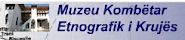 Kruja Etnografic Museum