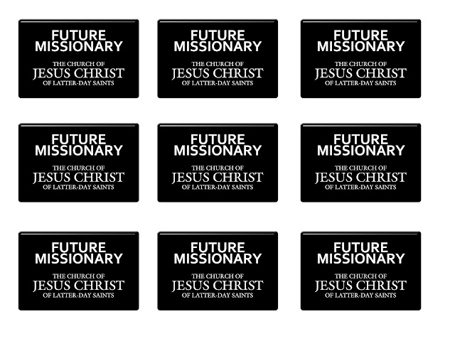 It works for bobbi i want to be a missionary now free for Mormon missionary name tag template