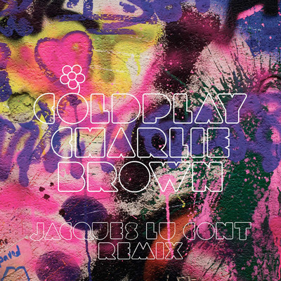 artworks 000028102097 zh1w44 crop Coldplay   Charlie Brown (Jacques Lu Cont Remix)