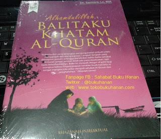 Buku : Alhamdulillah Balitaku Khatam Al-Qur'an : Dr. Sarmini Lc MA