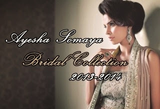 Ayesha Somaya Bridal Collection