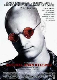 Phim Kẻ Giết Người Bẩm Sinh - Natural Born Killers [Vietsub] Online