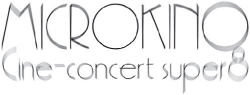 Microkino - Ciné-concert super 8