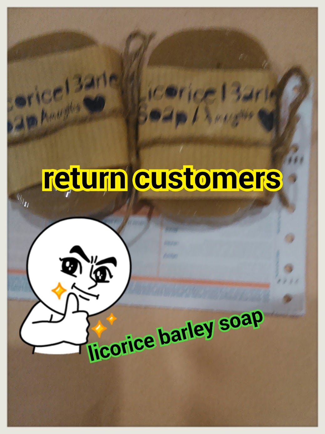 thanks return customers licorice barley soap