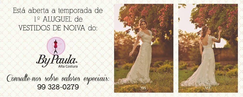 By Paula Alta Costura