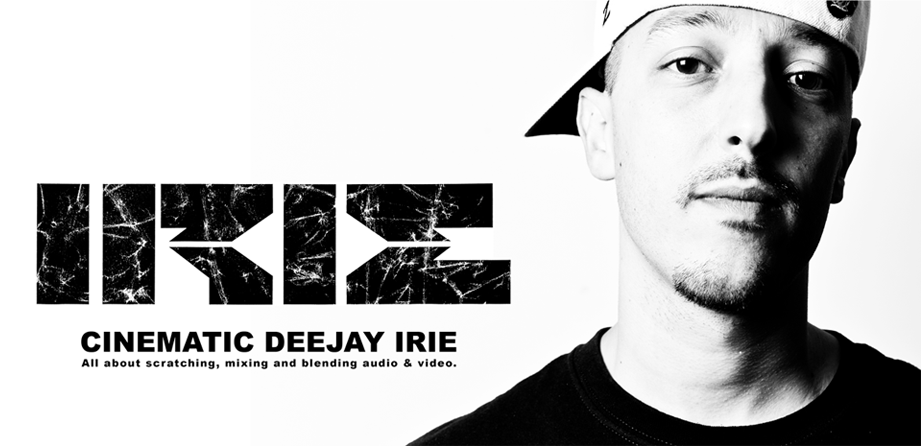 Cinematic Deejay Irie
