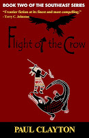 Flight of the Crow (Book Two of the Southeast Series) by Paul Clayton