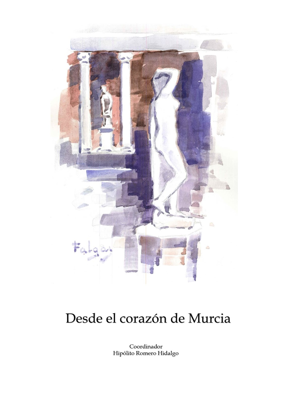 DESDE EL CORAZÓN DE MURCIA I