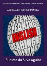 Interdisciplinaridade e Ensino de Língua Inglesa: abordagem teórico-prática