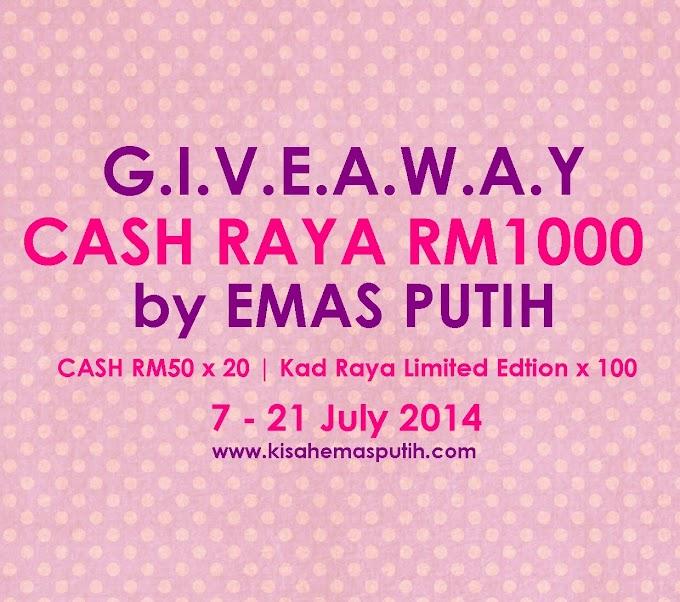 GA Cash RAYA RM1000 by Emas Putih