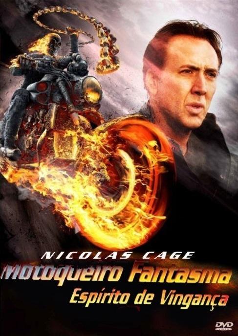 Motoqueiro Fantasma 2: Espírito de Vingança – Dublado (2011)