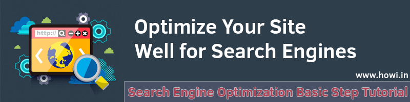 Search Engine Optimization Basic Steps