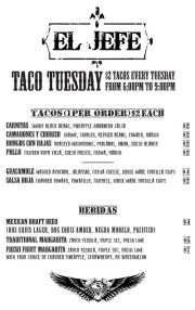 Taco Tuesday.  Starts tomorrow at El Jefe