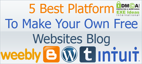 5 Best Platform To Make Your Own Free Websites/Blog