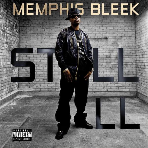 Memphis Bleek - Still Ill - Single Cover