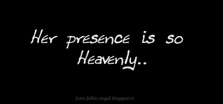Her presence is so heavenly…