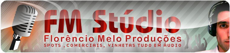 FM ESTÚDIO - SPOTS,COMERCIAIS,VINHETAS TUDO EM ÁUDIO.