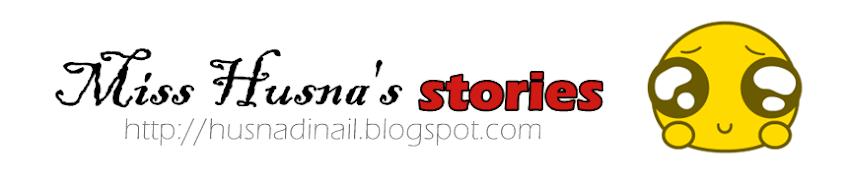 missy husna's stories.. :D
